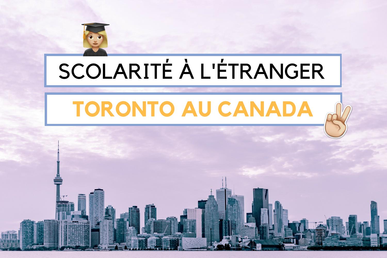 scolarité à l'étranger canada toronto